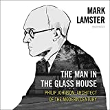 The Man in the Glass House: Philip