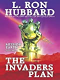 The Invaders Plan: Volume 1: Mission Earth
