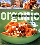 Organic Baby & Toddler Cookbook (DK Organic (Paperback))