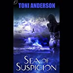 Sea of Suspicion | Toni Anderson