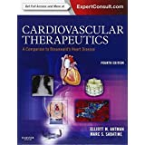 Cardiovascular Therapeutics - A Companion to Braunwald's Heart Disease: Expert Consult - Online and Print