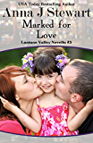 Marked For Love (A Lantano Valley Novella Book 3)