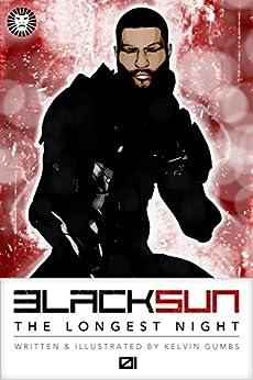 Black Sun: The Longest Night (01) by [Gumbs, Kelvin]