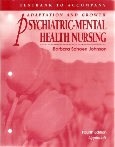 Psychiatric Mental Health Nursing Test Bank Barbara Schoen Johnson