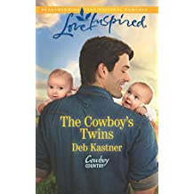 The Cowboy's Twins: A Single Dad Romance (Cowboy Country Book 4)