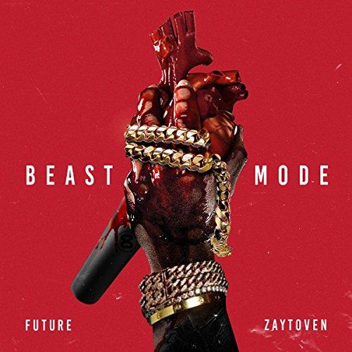 Beast Mode [Explicit]