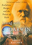 Living with Darwin: Evolution, Design, and the Future of Faith