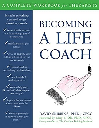 becoming a life coach a complete workbook for therapists kindle edition by david skibbins. Black Bedroom Furniture Sets. Home Design Ideas