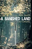 A Banished Land, Jake Jauch, 1458201538