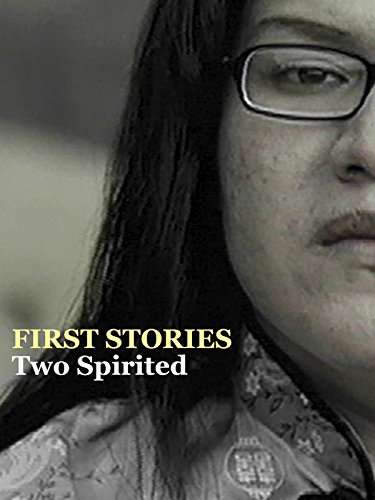 First Stories - Two Spirited ()