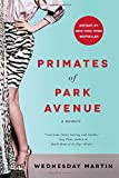 Book cover image for Primates of Park Avenue: A Memoir