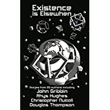 Existence is Elsewhen (English Edition)