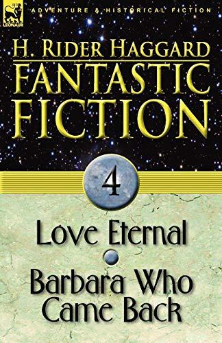 Fantastic Fiction: 4-Love Eternal & Barbara Who Came Back