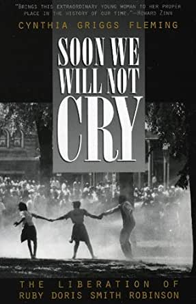 ruby doris smith robinson book review Jacqueline jones, race and gender in modern america, reviews in  books  glenda gilmore gender and jim crow : women and the politics  soon we will  not cry: the liberation of ruby doris smith robinson (1998.