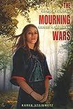 The Mourning Wars, Karen Steinmetz, 159643290X