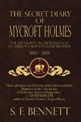 The Secret Diary of Mycroft Holmes: The Thoughts and Reminiscences of Sherlock Holmes's Elder Brother, 1880-1888 Paperback