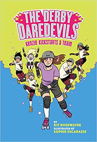 The Derby Daredevils: Kenzie Kickstarts a Team: (The Derby ...