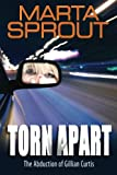 Torn Apart, Marta Sprout, 0985797304