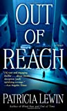 Out of Reach, Patricia Lewin, 0345443217
