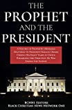 one direction news - The Prophet and the President: A Record of Prophetic Messages Delivered to President Barack Obama During His Eight Years in Office Regarding the Direction he Was Taking the Nation