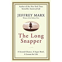 The Long Snapper: A Second Chance, a Super Bowl, a Lesson for Life by Zondervan (2009-08-18)