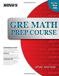 GRE Math Prep Course (Nova's GRE Prep Course) by Jeff Kolby, Derrick Vaughn (9/1/2011)