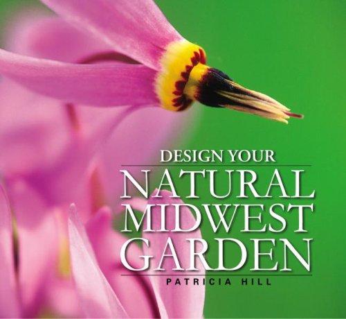 Design Your Natural Midwest Garden PDF