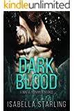 Dark Blood: A Bad Boy Mafia Romance (Mafia Brides)