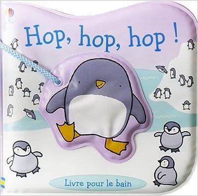 Lire Hop, hop, hop : Livre pour le bain epub, pdf
