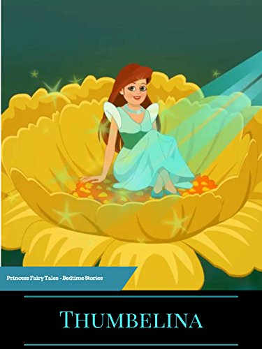 - Thumbelina Princess Fairy Tales - Bedtime Stories