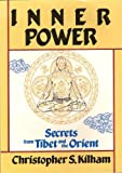 Inner Power, Christopher S. Kilham, 0870406892