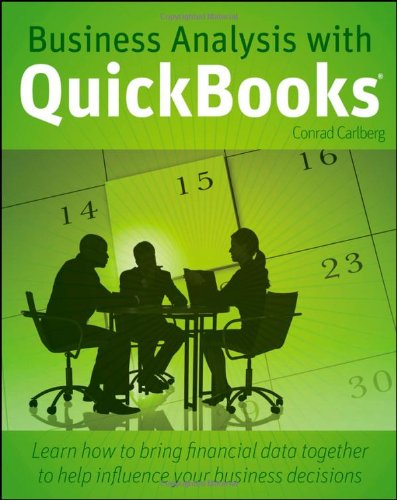 Business Analysis with QuickBooks by Conrad Carlberg, Publisher : Wiley
