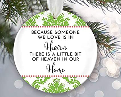 Christmas In Heaven Ornament.Amazon Com Because Someone We Love Is In Heaven Ornament