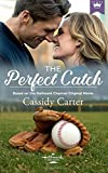 img - for The Perfect Catch: Based on the Hallmark Channel Original Movie book / textbook / text book