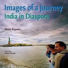 Images of a Journey: India in Diaspora by Raymer Steve (2007-10-04) Hardcover