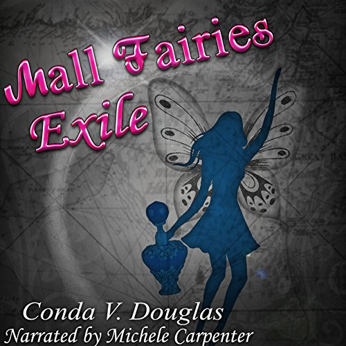 The Mall Fairies: Exile - Mall Douglas The