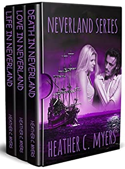 The Neverland Trilogy Box Set by [Myers, Heather C.]
