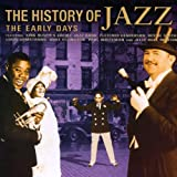History Of Jazz, The - The Early Days