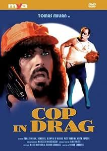 Cop In Drag