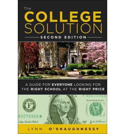 The College Solution: A Guide for Everyone Looking for the Right School at the Right Price (Paperback) - Common