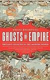 Ghosts of Empire, Kwasi Kwarteng, 1610391209