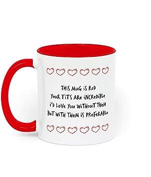 Amazonde Lustige Tasse Zum Valentinstag Geschenk Für Sie