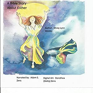 A Bible Story About Esther Audiobook