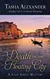 Death in the Floating City, Tasha Alexander, 1410454894