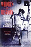 img - for Whores in History: Prostitution in Western Society by Nickie Roberts (1993-12-03) book / textbook / text book