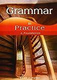 Grammar in Practice: A Foundation