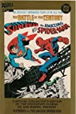 img - for The Greatest Superhero Team-up of All Time the Battle of the Century Superman Vs the Amazing Spiderman (A S[ECIAL COLLECTOR'S EDITIONOF THE CROSSOVER CLASSIC DC AND MARVEL PRESENT) book / textbook / text book