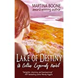 Lake of Destiny: A Scottish Legends Romance (Celtic Legends Collection)