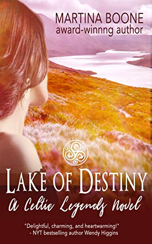 Lake of Destiny: A Scottish Legends Novel (Celtic Legends Collection) by [Boone, Martina]