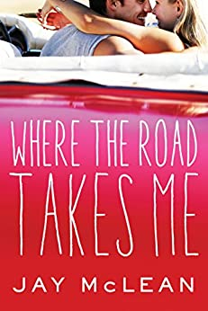 Where the Road Takes Me by [McLean, Jay]